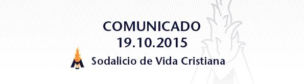 Comunicado del Sodalicio de Vida Cristiana 19oct2015 - Sodalitium Christianae Vitae