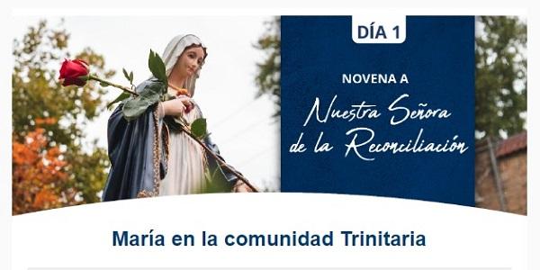 Banner del primer día de la Novena a Nuestra Señora de la Reconciliación