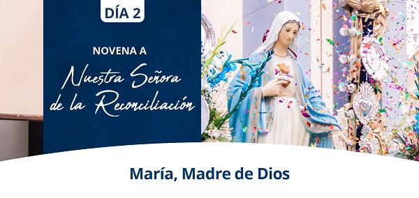Banner del segundo día de la Novena a Nuestra Señora de la Reconciliación