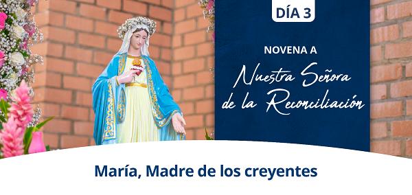 Banner del tercer día de la Novena a Nuestra Señora de la Reconciliación