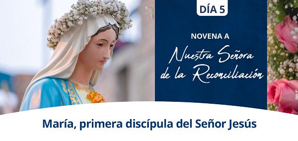 Banner del quinto día de la Novena a Nuestra Señora de la Reconciliación
